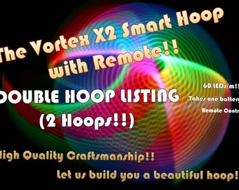 Double Led hoops - Two Vortex x2 Hoop w/ double leds! Smart LED Hoop with remote!