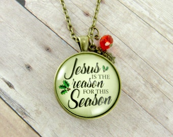 Jesus is the Reason for the Season Glass Pendant Christmas Jewelry Christian Christmas Quotes Christmas Religious Gift