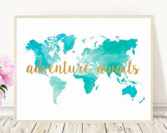 Printable Map, Adventure Awaits, World Map, Watercolor map, Inspirational Print, Typography Quote, Home Decor, Wall decor, Instant Download