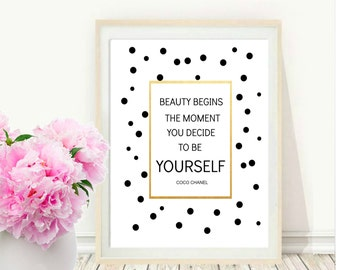 Printable Art, Inspirational Print, Beauty Begins The Moment You Decide To Be Yourself, Typography Quote, Home Decor, Motivational Poster