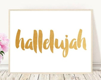 Hallelujah, Scripture Art, Printable Art, Inspirational Print ,Typography Quote, Home Decor, Motivational Poster, Christian Art, Wall Art
