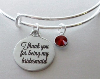 Thank You For Being My BRIDESMAID Charm Bracelet W/ Birthstone Drop / Bridesmaid Bangle / Wedding Party Gift For Her USA # S1 - 05