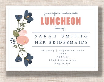 Floral Bridesmaids Luncheon - Wedding Shower  Invitation - PRINTABLE - Digital File