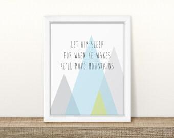 He'll Move Mountains - Nursery Print - Children's Wall Art - Baby Nursery Decor