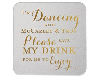 I'm Dancing Please Save My Drink to Enjoy Personalized Wedding Coasters - Cocktail Hour Details - Wedding Coasters - Personalized Coasters