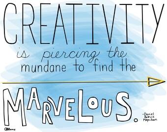 Creativity is marvelous