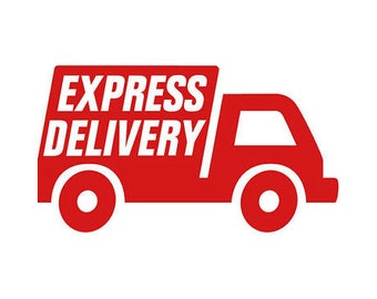 Express Delivery. Surcharge for fast delivery