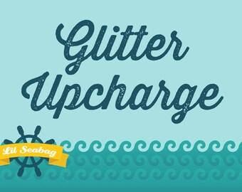 Glitter Upcharge