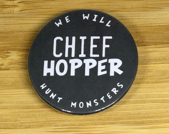 Chief Hopper badge / magnet