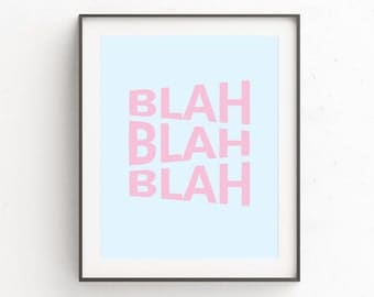 Funny Quote Wall Print, Funny Quote, Quote Wall Poster, Funny Quote Wall Poster, Pink and Blue, Quote Printable, Digital Artwork, Letter Art