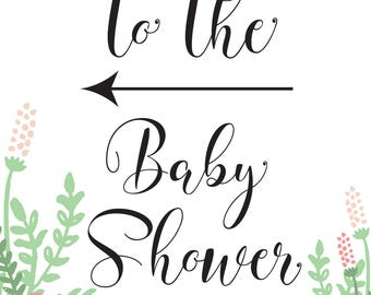 This Way To The Baby Shower! - Scripty Floral Collection