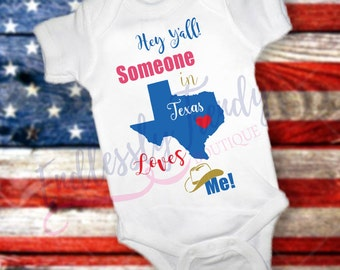 """ANY STATE or Texas Love Bodysuit """"Hey Y'all Someone in Texas Loves Me"""" children's shirt baby shower gift abby arrival gift"""