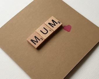 Mothers Day Card - Mum Card - Scrabble card - Mum birthday card - Mothers Day - Mum from daughter - Mum from son - Handmade card