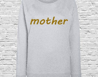 Mother Jumpers - Sweaters - New Mum - Mothers Day - Christmas - Mom - Mum Gift - College Sweater
