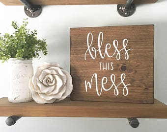 Bless This Mess - Wood Sign | Custom Wood Sign | Hand Painted Sign | Hand Lettering | Farmhouse Decor | Rustic Sign | Decor | Rustic Sign