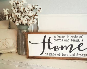A house is made of boards and beams a home is made of love and dreams . framed wood sign. Rustic Framed Sign. Farmhouse Style.