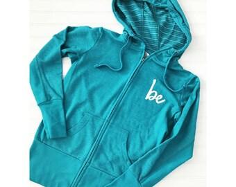 BE Zipper Hoodie, Caribbean Blue zipper hoodie, be shirt, Ocean blue, positive hoodie, positive jacket, positive tee, be jacket, be hoodie