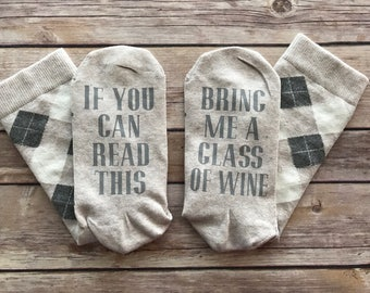 Wine Socks - If you can read this, bring me a glass of wine