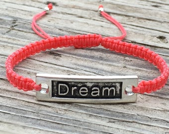 Dream Bracelet, Dream Anklet, Macrame Cord Friendship Bracelet, Word Bracelet, Inspirational Jewelry, Macrame Jewelry, Gift for Her