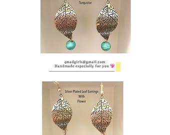 Silver Plated Leaf Earrings - Silver Earrings with Turquoise  - Silver Earrings with Flower