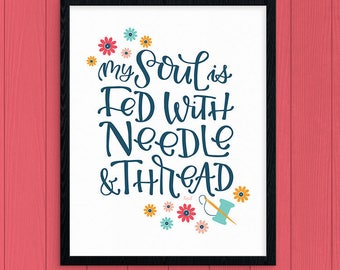 My Soul Is Fed With Needle And Thread Digital Art Print