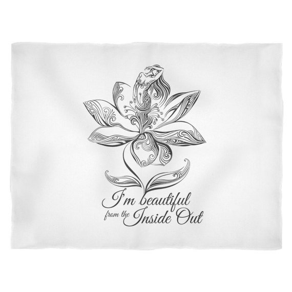 I'm Beautiful From The Inside Out Blanket Motivational Design Inspirational Designs Saying Quotes