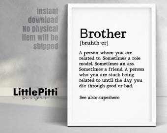 Brother gift ideas, brother print, brother definition, big brother, brother birthday, gift for brother, big brother print, instant download
