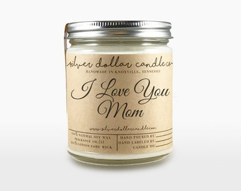 I Love You Mom Candle 8oz | Mom Birthday, Mom Gifts, Gift for Mom, Birthday Present, Birthday ideas, for mom,Personalized candles,soy candle