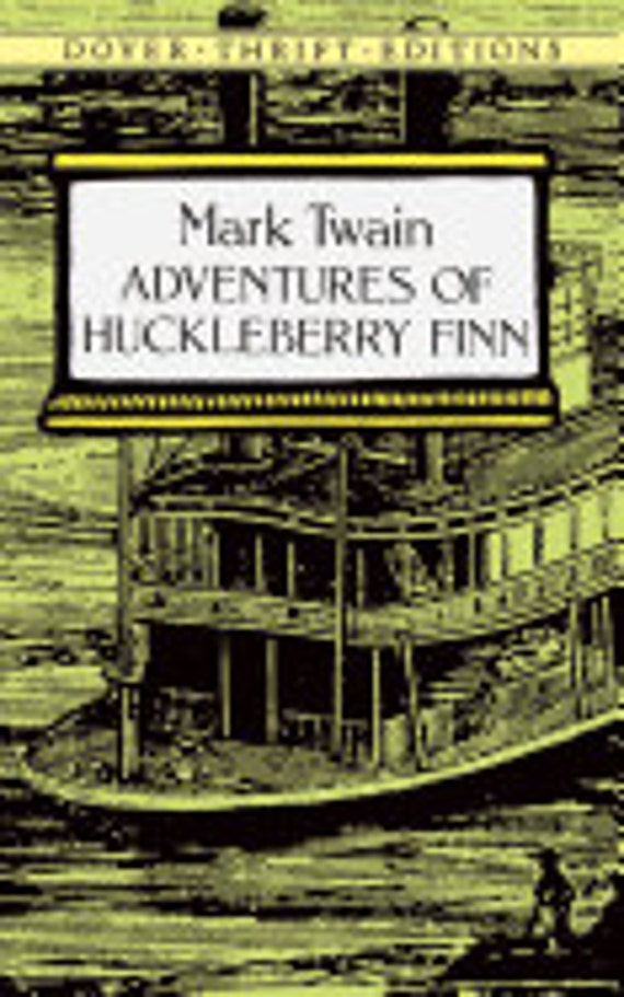 Adventures of Huckleberry Finn ( Dover Thrift Editions )