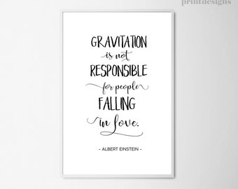 Printable Love Quote, Albert Einstein Quote Print, Gravitation Handwritten Quote, Typography Quote, Inspirational Print, Modern Quote Poster