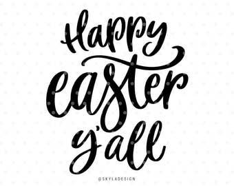 Happy Easter svg, Happy Easter Y'all svg, svg files, Svg cut file, Easter svg files, Cute svg, kids cutfile, Sweet svg,