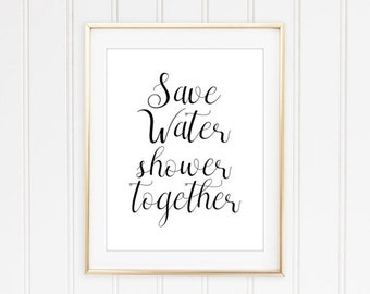 save water shower together, bathroom wall decor, typography,funny art, bathroom art, funny bathroom sign,retro, Funny bathroom PRINTABLE art