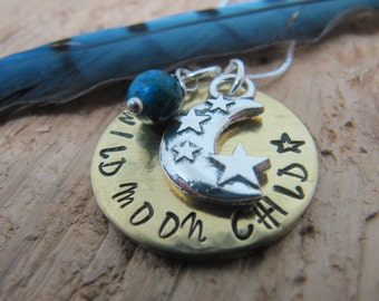 Wild Moon Child necklace, hand stamped necklace, Gift for teen, Moon necklace, jewelry, gift for her, hand stamped jewelry, charm necklace
