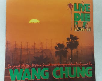 Wang Chung - To Live And Die In LA - Vinyl LP Record Album - Geffen GHS 24081