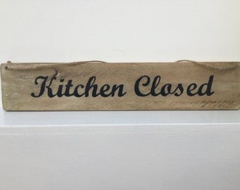 Handmade kitchen open / closed sign