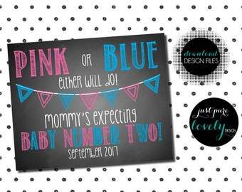 Chalkboard Baby Announcement | Pink or Blue Either will Do Mommy's Expecting Baby Number Two | September 2017 | 8x10