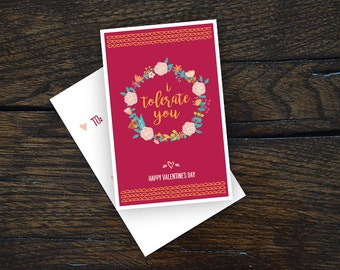 """Funny Valentine's Day Card Download - """"I Tolerate You"""" - Fun card for friends, husband, wife and more. Sarcastic Valentines Day card."""