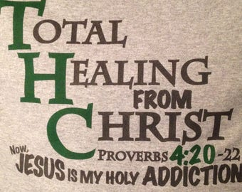THC/4:20 Christian Recovery T-shirt !!