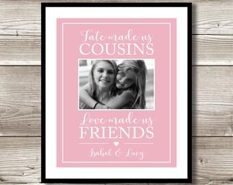 Cousins Digital Print, Fate Made us Cousins, Love Made us Friends, Cousins gift, Gift for Cousin, Digital Print, Personalized Photo Print