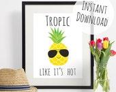 Pineapple Print, Tropical Wall Art Printable Pun Home Decor, Tropic Like It's Hot Greetings Card