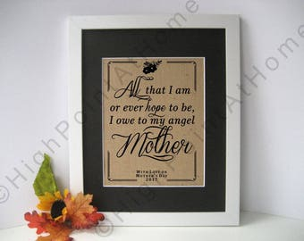 Mothers Day Gift  - Burlap Mothers Day Print - Burlap Gift for Mother - Inspirational Mothers Day Quote  - Personalized Family Name Sign
