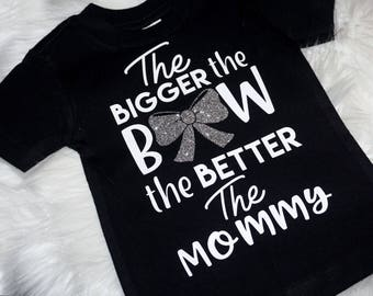 The Bigger the Bow the better the mommy - Bow Onesies -Bow addict - baby girl - baby shower gift