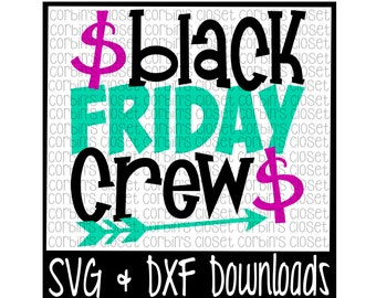 Black Friday Crew Cutting File - SVG & DXF Files - Silhouette Cameo/Cricut