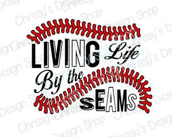 Baseball seams svg / living baseball svg / love baseball svg / baseball life svg / quote / dxf / eps / pdf / sports life svg / love sports