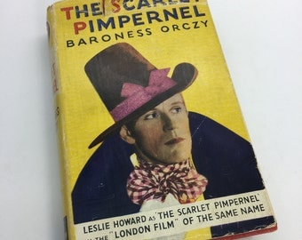 Vintage 1939 The Scarlet Pimpernel hardback book Baroness Orczy 1930s 30s thirties (M)