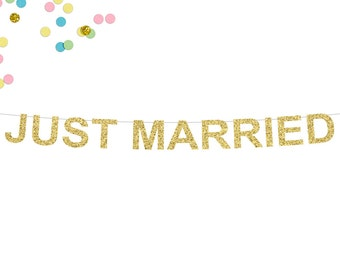 Just Married Glitter Banner | Wedding Banner | Just Married Sign | Wedding Decor | Reception Banner | Photo Prop | Gold Glitter Banner