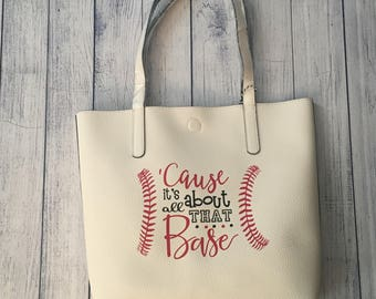 """Reversible """"Cause it's all about that base"""" Baseball Tote"""