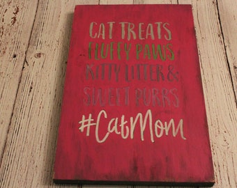 Cat Mom Sign - Crazy Cat Lady - Cat Lover - Funny Sign - Rustic Wood Sign - Hashtag Sign - Cat Lovers - Cat Lady - Cat Wall Art