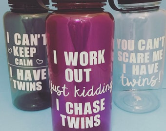Personalized water bottle - gifts for twin moms - twin mom gifts - you can't scare me - I can't keep calm - I workout, Just kidding