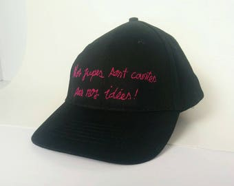 Our skirts are short, not our ideas, Cap Baseball, adjustable with a velcro, unique, woman, female, feminist, embroidered hand pink
